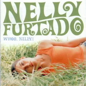 2000-2002: Whoa, Nelly!